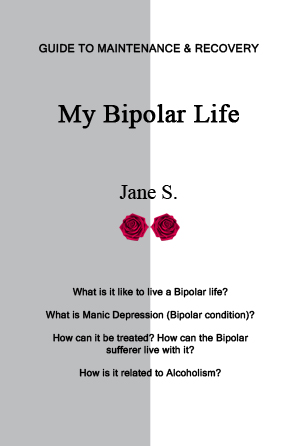 Image of front cover for My Bipolar Life by Jane S.